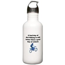 A Bad Day Of Dirt Biking Water Bottle