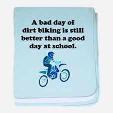 A Bad Day Of Dirt Biking baby blanket