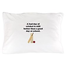 A Bad Day Of Cricket Pillow Case