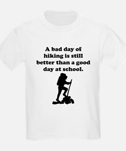 A Bad Day Of Hiking T-Shirt