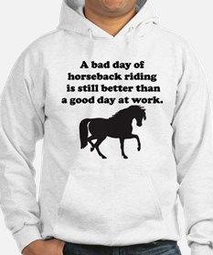 A Bad Day Of Horseback Riding Hoodie