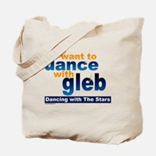I Want to Dance with Gleb Tote Bag