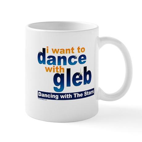 I Want to Dance with Gleb Mug