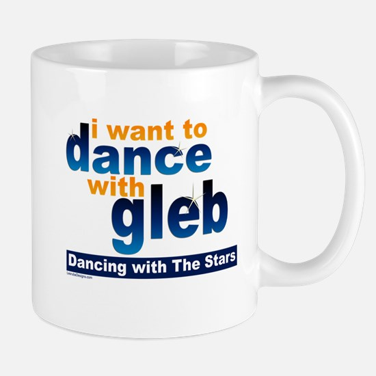 I Want to Dance with Gleb Mug