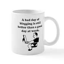 A Bad Day Of Blogging Mug