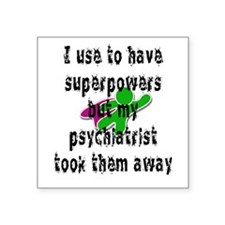 I use to have superpower Sticker