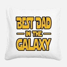 Best Dad in the galaxy SW Square Canvas Pillow