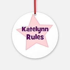 Katelynn Rules Ornament (Round)