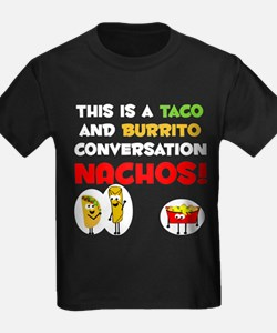 Taco and Burrito Conversation, Nachos! (not yours)