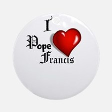 I Love Pope Francis Ornament (Round)