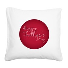 Happy Father´s Day Square Canvas Pillow