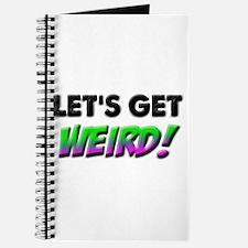 Lets Get Weird Journal