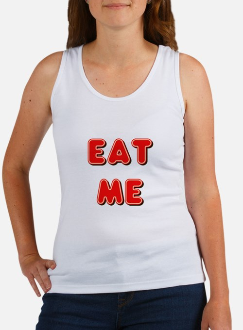 Eat Me Women's Tank Top