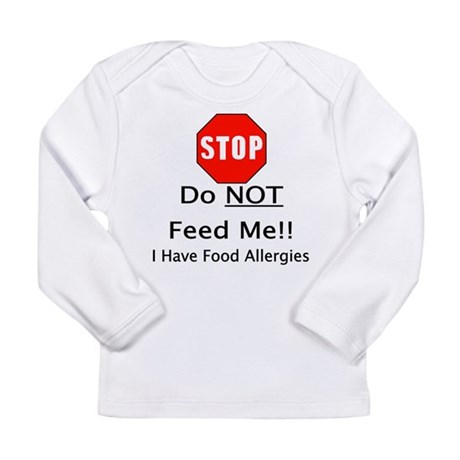 Do not feed me, allergies Long Sleeve T-Shirt