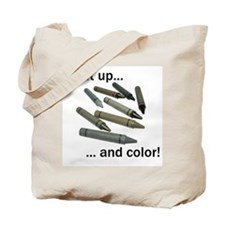Shut up and color! Tote Bag