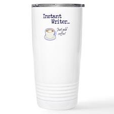 Instant Writer... Just Travel Mug