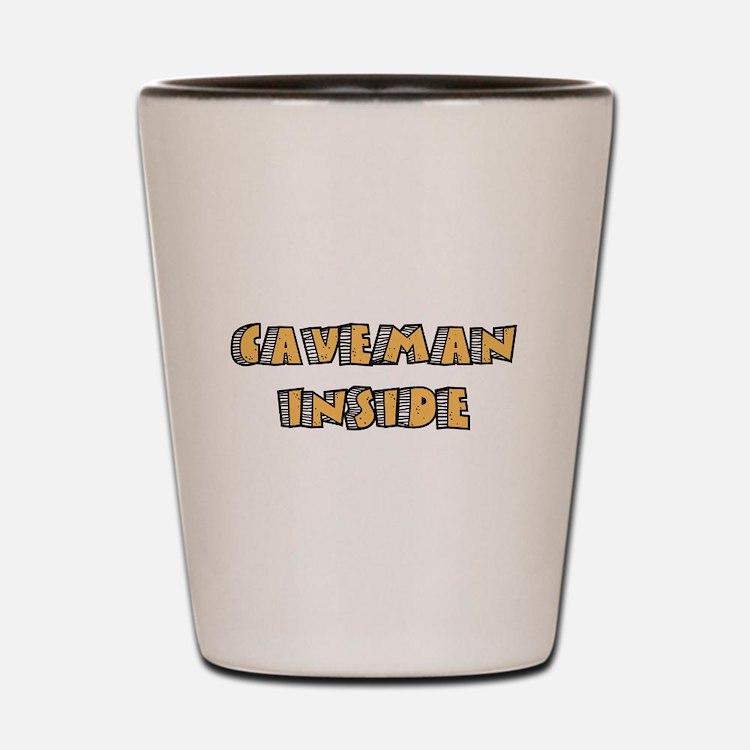 Caveman Inside Shot Glass