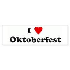 I Love Oktoberfest Bumper Bumper Sticker