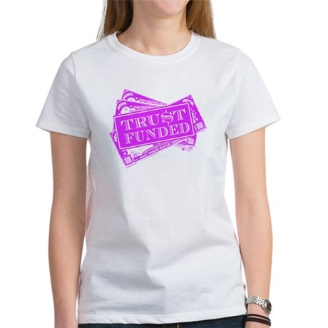 Trust Funded T-Shirt