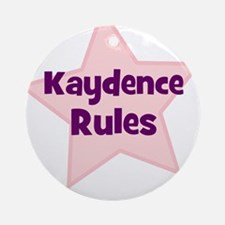 Kaydence Rules Ornament (Round)