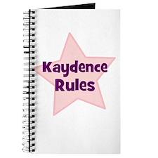 Kaydence Rules Journal