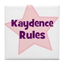 Kaydence Rules Tile Coaster