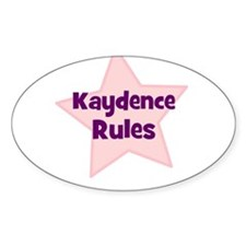 Kaydence Rules Oval Decal