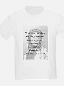 Stowe - Matter of Taking T-Shirt