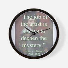 The Job Of The Artist - Bacon Wall Clock