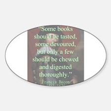 Some Books Should Be Tasted - Bacon Sticker (Oval)