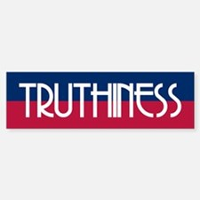 TRUTHINESS Bumper Bumper Bumper Sticker