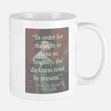 In Order For The Light To Shine - Bacon Mug