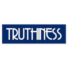 TRUTHINESS Bumper Bumper Sticker
