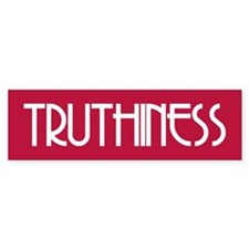 TRUTHINESS Bumper Bumper Sticker