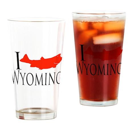 I fish Wyoming Drinking Glass