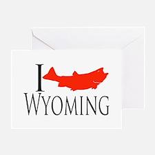 I fish Wyoming Greeting Card