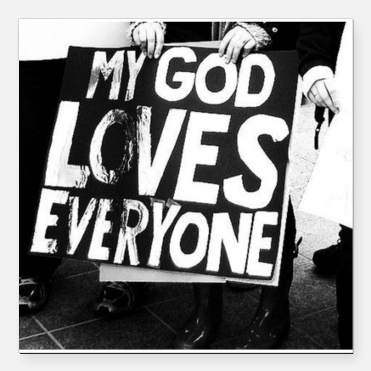 "My God Loves Everyone Square Car Magnet 3"" x 3"""