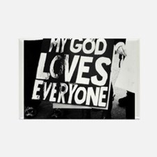 My God Loves Everyone Rectangle Magnet