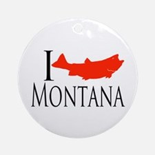 I fish Montana Ornament (Round)
