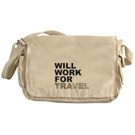 Will Work For Travel Messenger Bag