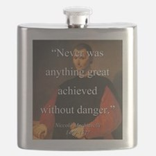 Never Was Anything Great Achieved - Machiavelli Fl