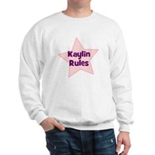 Kaylin Rules Sweatshirt