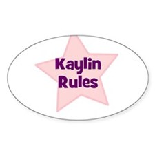 Kaylin Rules Oval Decal
