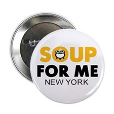 """Soup For Me 2.25"""" Button"""