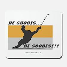 He Shoots He Scores Mousepad