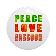 Peace Love Bassoon Ornament (Round)