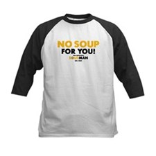 No Soup For You Baseball Jersey