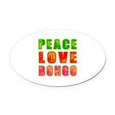 Peace Love Bongo Oval Car Magnet