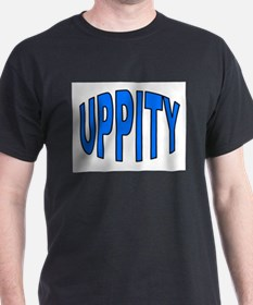 UPPITY T-Shirt