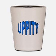 UPPITY Shot Glass